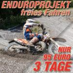 EnduroPROjekte (freies Fahren)